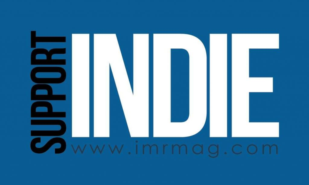 Support Indie Music - IMR Magazine